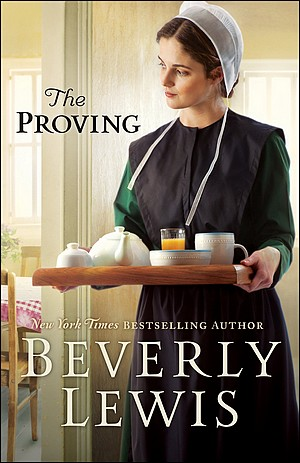 """Post thumbnail for """"The Proving"""" by Beverly Lewis"""