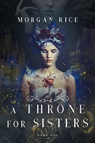 Post thumbnail for A Throne for Sisters // great idea, inconsistent plot