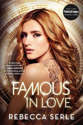 Famous in Love // the epitome of everything I loathe about YA