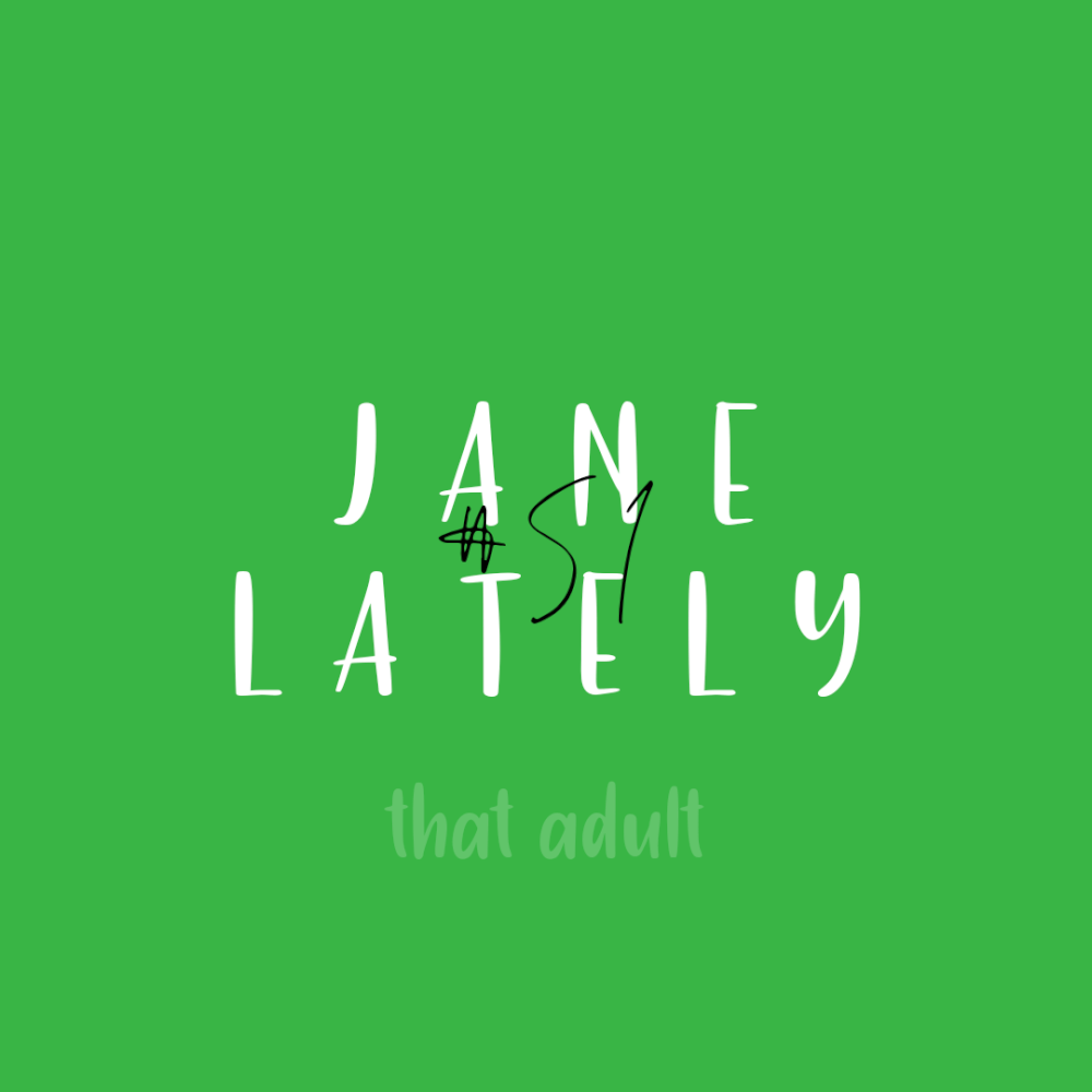 Post thumbnail for Jane Lately #51: The trunk-or-treat, the daycare experience, & the lesbian dating pool
