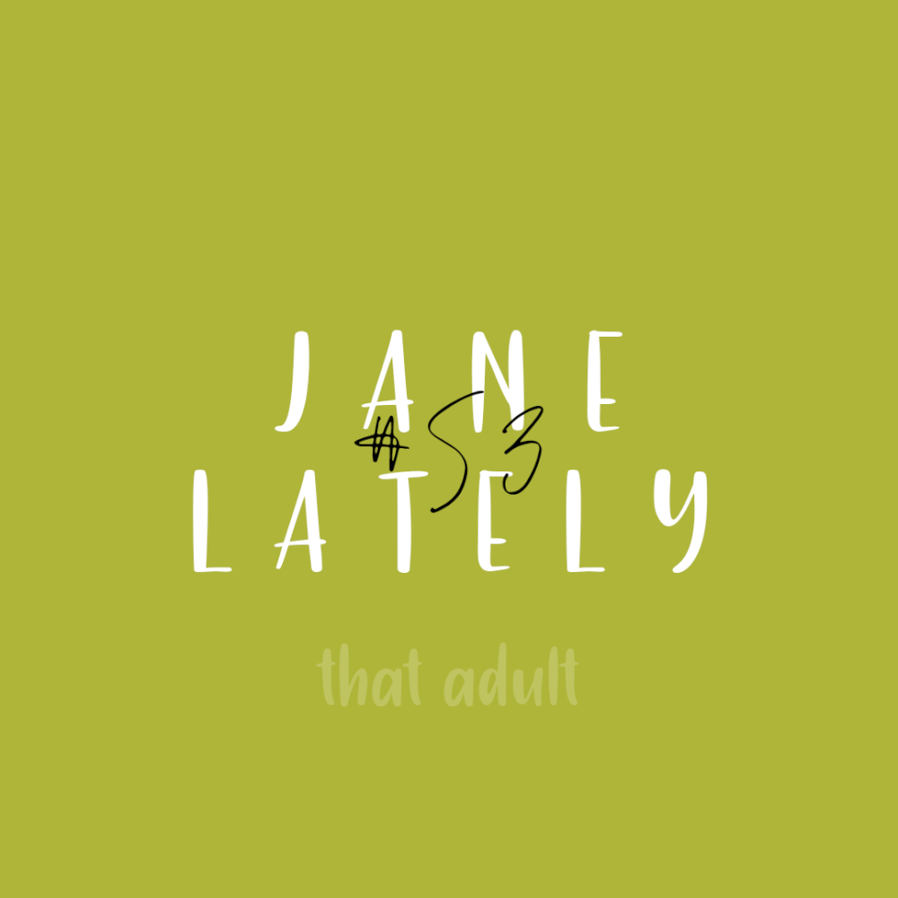 Post thumbnail for Jane Lately #53: COVID-19 BS